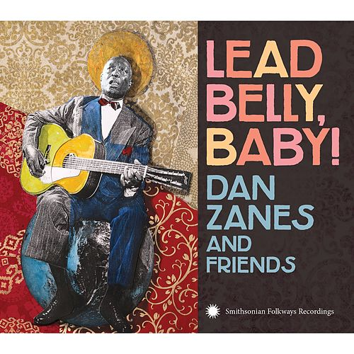 Lead Belly, Baby! by Dan Zanes
