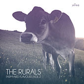 Farmyard Flavours, Vol.2 by The Rurals