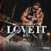 Love It by Boston George (B-3)