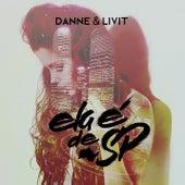 Ela é de SP de Danne