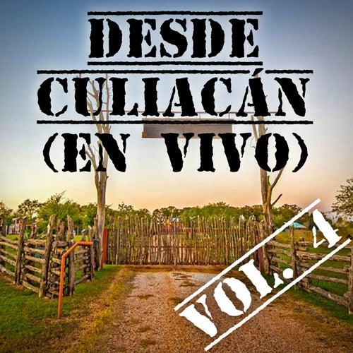 Desde Culiacán, Vol. 4 (En Vivo) by Various Artists