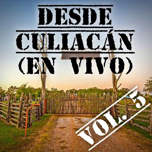 Desde Culiacán, Vol. 5 (En Vivo) by Various Artists