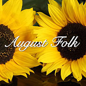 August Folk by Various Artists