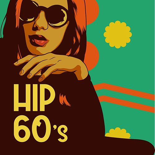 Hip 60s by Various Artists