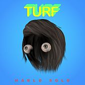 Hablo Solo - Single de Turf