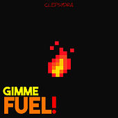 Gimme fuel! by Various Artists