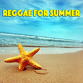 Reggae For Summer by Various Artists