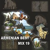 Armenian Best Mix - 19 by Various Artists