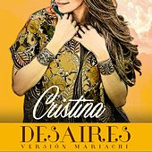 Desaires (Mariachi) by Cristina