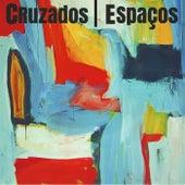 Espaços by Cruzados