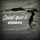 Qual Que É by Armandinho