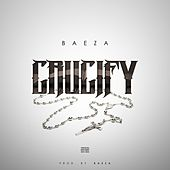 Crucify by Baeza