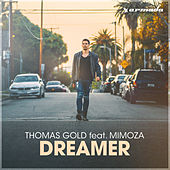 Dreamer by Thomas Gold