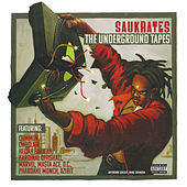 The Underground Tapes by Saukrates