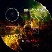 In My Mind by Jason B