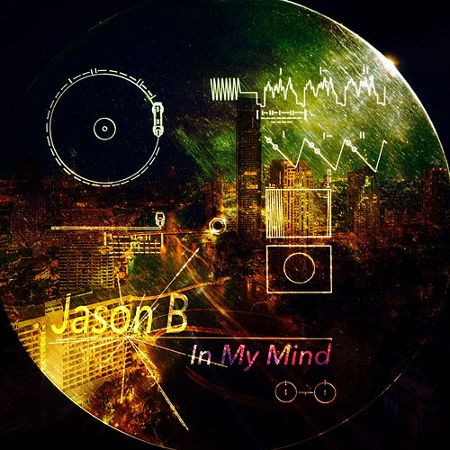 In My Mind by Jason B