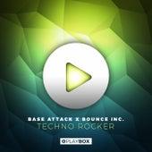 Techno Rocker von Base Attack x Bounce Inc.