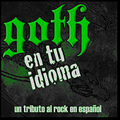 Goth en Tu Idioma (Vol. 2) de Various Artists