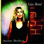 Ancient Brethren de The Teresa Law Band