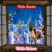 Hello Santa by Willie Nelson