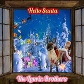 Hello Santa von The Louvin Brothers