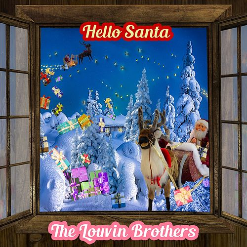Hello Santa by The Louvin Brothers