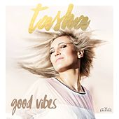 Good Vibes de Tasha