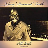 All Soul (Remastered 2017) by Johnny