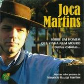 Sobre um Homem Que Vinha Num Mouro (e Outras Histórias) de Joca Martins