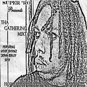 Tha Gathering Mixtape by Various Artists