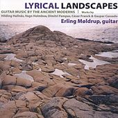 Lyrical Landscapes: Guitar Music by the Ancient Moderns by Various Artists