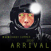 2020 Arrival by Danny Summer
