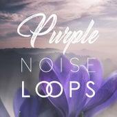 Purple Noise Loops de Purple Noise Therapy