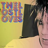 Daddy Issues by The Lost Loves