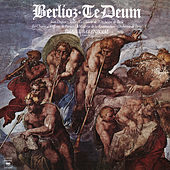 Berlioz: Te Deum, Op. 22, H 118 by Daniel Barenboim
