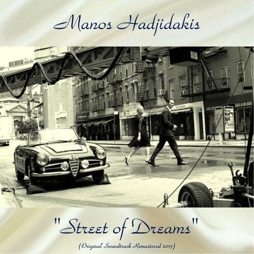 "Manos Hadjidakis (Μάνος Χατζιδάκις): ""'Street of Dreams' Original Soundtrack (Remastered 2017)"""