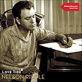Love Tide (Original Album with Bonus Tracks) by Nelson Riddle & His Orchestra