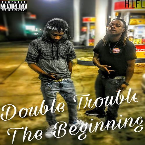 The Beginning by Double Trouble