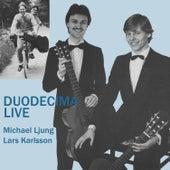 Duodecima Live 1982-85 by Duodecima