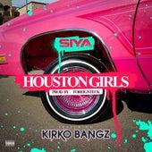 Houston Girls (feat. Kirko Bangz) by Siya