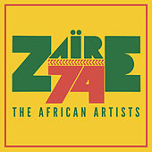 Zaire 74: The African Artists by Various Artists