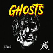 Ghosts by Ash Riser