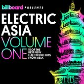 Billboard Presents Electric Asia, Vol. 1 by Various Artists