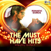 The Must Have Hits: Romantic, Vol. 3 by Various Artists