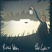 Pilot Lights EP by Richard Walters
