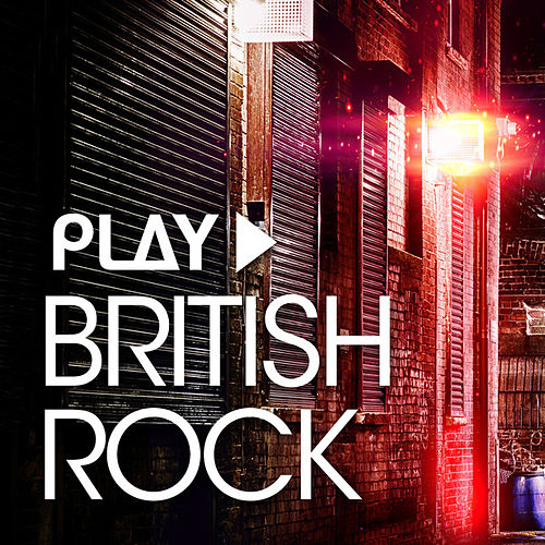 Play - British Rock by Various Artists