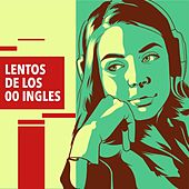 Lentos de los 00 ingles de Various Artists