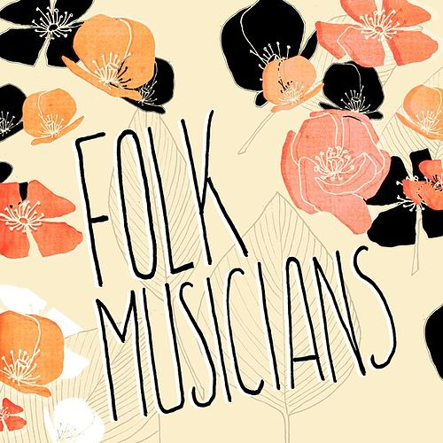 Folk Musicians by Various Artists