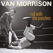 Bring It On Home To Me by Van Morrison