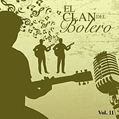 El Clan del Bolero Vol. 11 by Various Artists